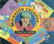 Mirouille raconte...